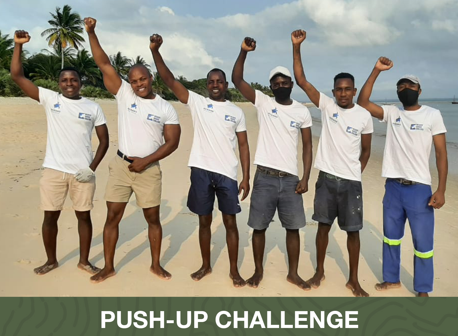 Push-Up Challenge Winners - Oceans Without Borders Marine Rangers - Benguerra Dugong Team Mozambique